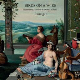 Ramages / Birds on a Wire, groupe voc. et instr. | Standley, Rosemary - Chant